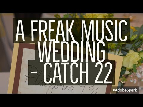 A Freak Music Wedding - Catch22 - First Dance & Highlights