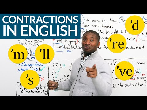 CONTRACTIONS for HAVE, BE, WOULD, WILL:  'd, 's, 've, 're, 'm, 'll