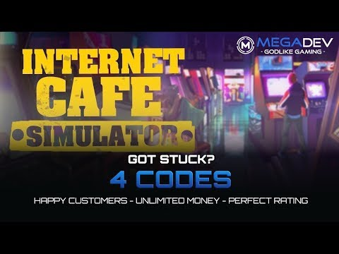 INTERNET CAFE SIMULATOR Cheats: Unlimited Money, Happy Customers, ... | Trainer By MegaDev