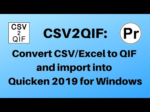 CSV2QIF (windows): Convert CSV/Excel to QIF and import into Quicken