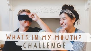 WHATS IN MY MOUTH BLINDFOLDED CHALLENGE!! THE TASTE TEST!