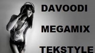 Davoodi megamix (tekstyle) (mixed by DJ Bassline)