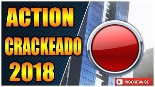 COMO INSTALAR E CRACKEAR O ACTION 3.1.3 2018-2019 - PERMANENTE