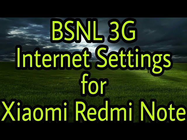 BSNL APN settings for Xiaomi Redmi Note 4 - APN Settings India