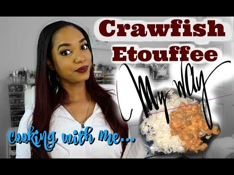 COOKING With ME | Crawfish Etouffee MY WAY (non-chef Kinda Way....)
