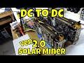 Solar Crypto Mining Version 2.0   Battery Hashing on solar! [2018]