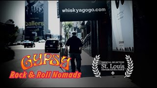 """Gypsy: Rock & Roll Nomads"" Full Documentary (2016)"