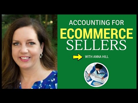 Accounting For Ecommerce Sellers With CPA Anna Hill ( Ebay + Amazon Sellers )