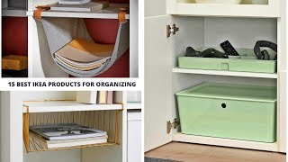 15 Best IKEA Products for Organizing