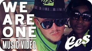 "EES - ""We Are One"" (official music video)"