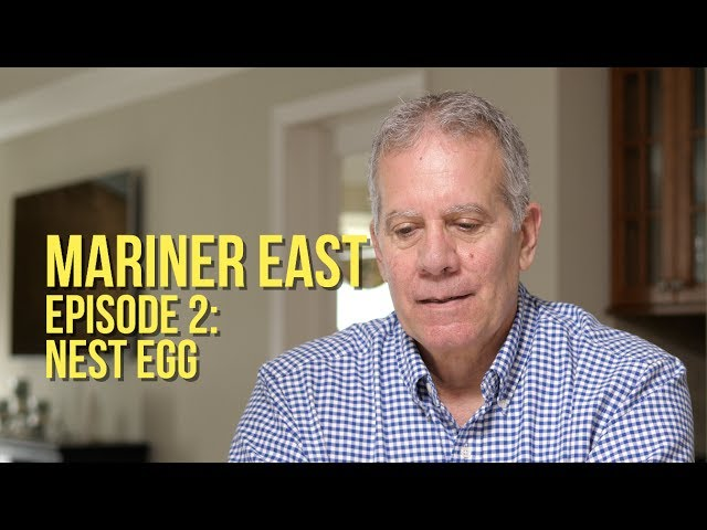 MARINER EAST, Episode 2: Nest Egg (with Lex Pavlo)