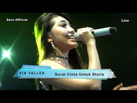 Surat Cinta Untuk Starla  -  Via Vallen - Sera Live HUT Sragen 271 2017