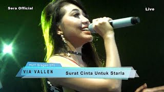 Video Surat Cinta Untuk Starla  -  Via Vallen - Sera Live HUT Sragen 271 2017 download MP3, 3GP, MP4, WEBM, AVI, FLV Oktober 2017