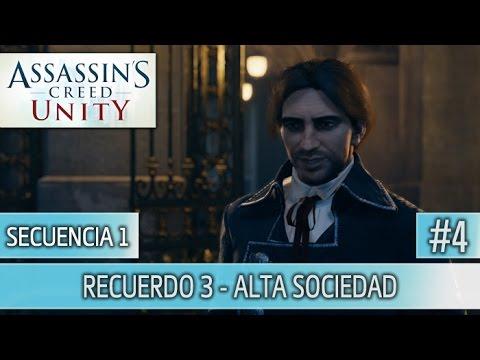 Assassin's Creed Unity - Guia Walkthrough - Secuencia 1 - Alta sociedad al 100%   Español