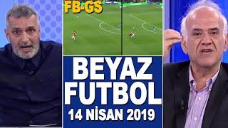 (T) Beyaz Futbol 14 Nisan 2019