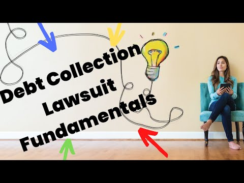 Fundamentals On How to Win a Debt Collection Lawsuit