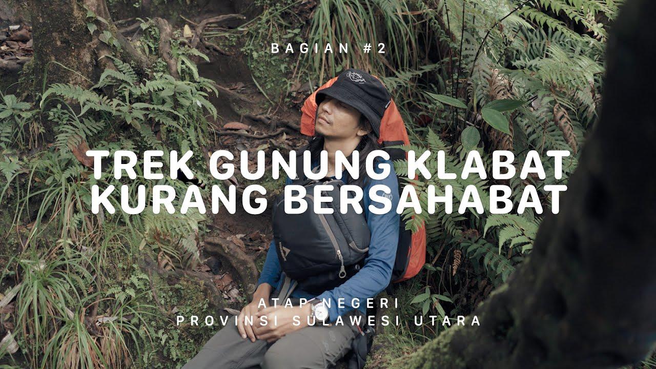 GUNUNG KLABAT - Sulawesi Utara #2