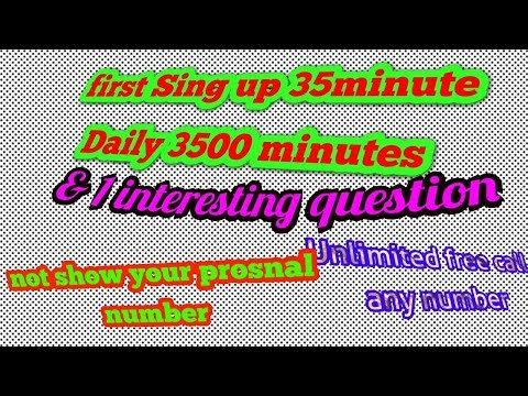 Free call 3500minutes daily unlimited Sing up & call by Technical Discuss Hindi & urdu