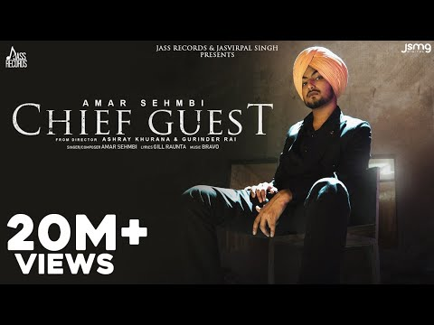 Chief Guest Lyrics | Amar Sehmbi Mp3 Song Download