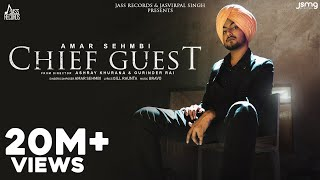 Chief Guest (Mukh Mehmann) | Official Video | Amar Sehmbi | Gill Raunta | Bravo |  New Punjabi Songs