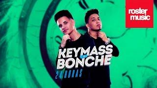 Keymass & Bonche '24 Horas' (Con Letra)