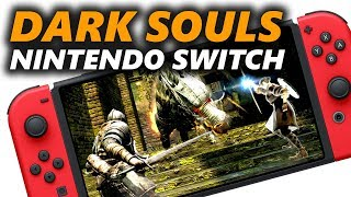 NINTENDO SOULS - Dark Souls on the Nintendo Switch Gameplay