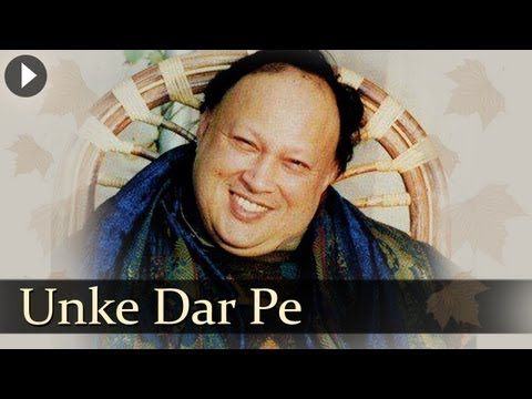 Unke Dar Pe - Nusrat Fateh Ali Khan -...