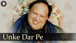 Unke Dar Pe - Nusrat Fateh Ali Khan - Evergreen Qawwali Songs