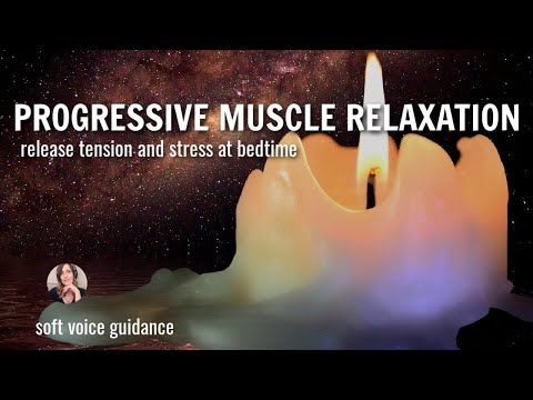 Progressive Muscle Relaxation for Sleep / Melt Away Stress & Tension Guided Visualization