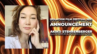 Akiko Stehrenberger - Official Guest Judge Announcement - Isolation Film Festival 2021