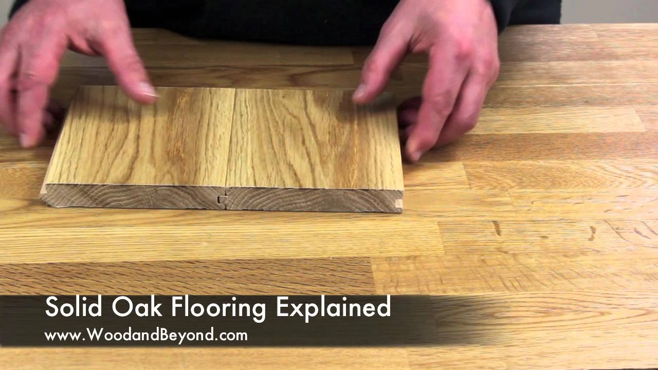 Solid Oak Flooring Explained Youtube