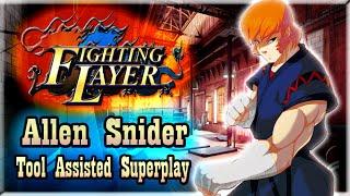 【TAS】FIGHTING LAYER (ARCADE) - ALLEN SNIDER