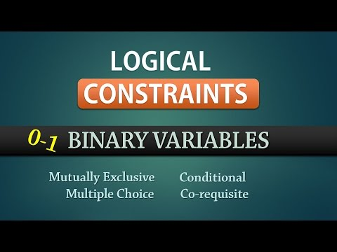 Integer Linear Programming | 0-1 Binary Constraints | Examples  - Part 1