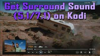 [TiG] Tutorial: How to Get Surround Sound on Kodi (5.1 / 7.1)