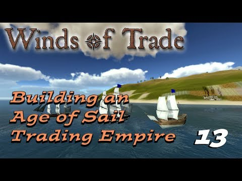 Winds Of Trade: Trading in the Age Of Sail 13