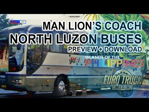 ETS 2 Islands of the Philippines - Man Lion's Coach Bus | North Luzon Buses SHOWCASE | + Download