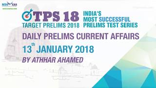 Daily Current Affairs | 13th January 2018 | UPSC PRELIMS 2018
