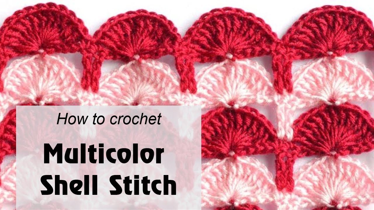 How to Crochet a Multicolor Shell Stitch - Free Crochet Pattern