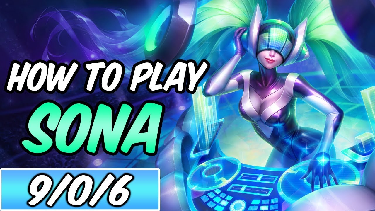 HOW TO PLAY SONA | New Build & Runes | Diamond Commentary | DJ Sona |  League of Legends | S9