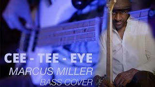 Baixar Cee - Tee - Eye - Marcus Miller - Bass Cover HD - Marco Fabricci