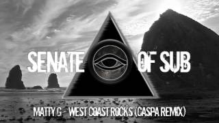 Matty G - West Coast Rocks (Caspa Remix)