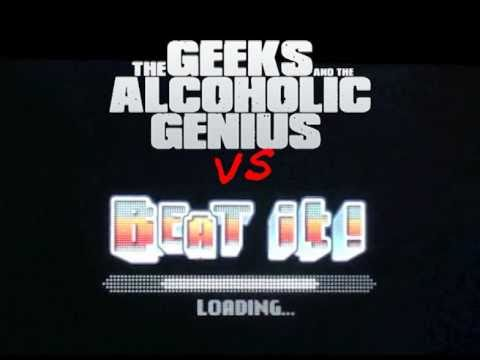 Beat It Michael Jackson - Djent Cover by The Geeks And The Alcoholic Genius from YouTube · Duration:  4 minutes 34 seconds