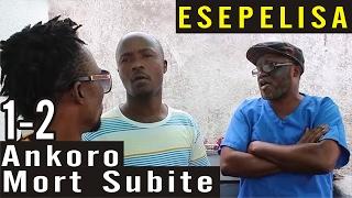 Ankoro Mort Subite 1-2 - Nouveau Theatre Congolais 2016 - Esepelisa - film congolais