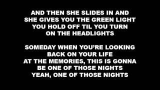 [Lyrics] Tim McGraw - One of Those Nights (New single!)