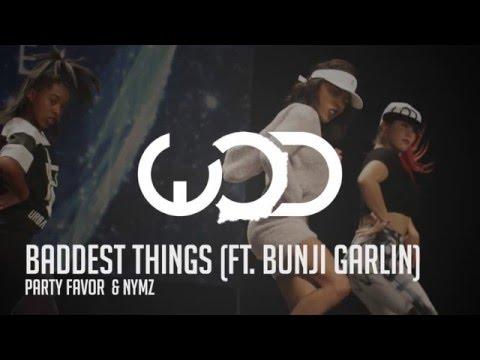 Party Favor & Nymz | Baddest Things ft. Bunji Garlin