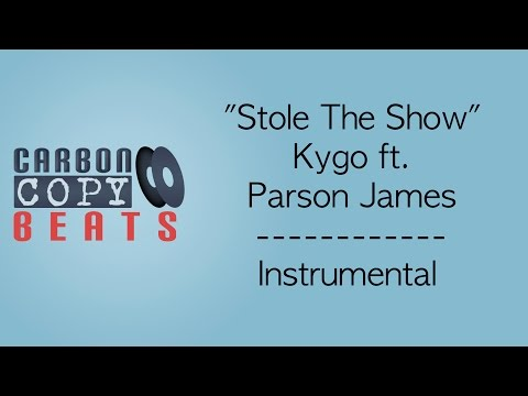 Stole The Show - Instrumental / Karaoke (In The Style Of Kygo ft. Parson James)