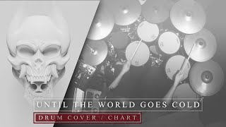 trivium until the world goes cold drum cover chart