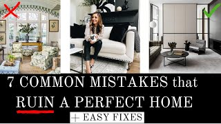 7 COMMON DESIGN MISTAKES | How to EASILY Fix Them | Interior Design Tips