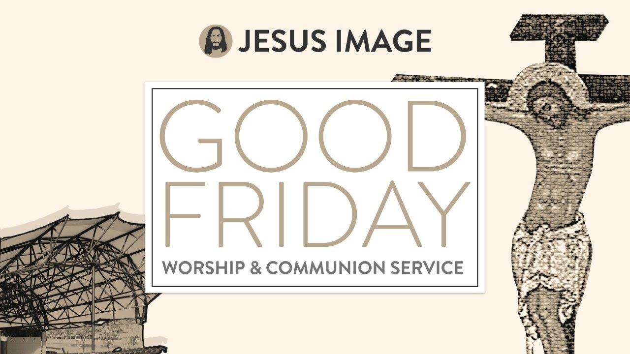 Good Friday | Jesus Image | April 2nd, 2021