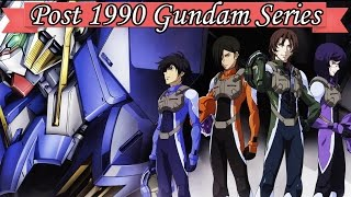Top 9  Post 1990 Gundam Series